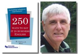 """Эндрю Д. Майлз. """"250 способов высказаться на деловом английском"""""""